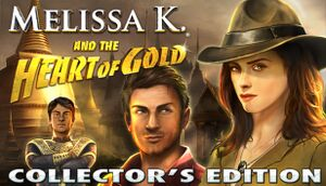 Melissa K. and the Heart of Gold Collector's Edition cover
