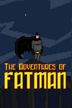 The Adventures of Fatman cover