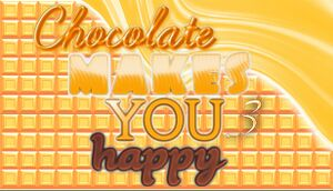 Chocolate Makes You Happy 3 cover